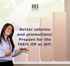 Poster: Better salaries and promotions! Prepare for the TOEFL ITP or iBT!