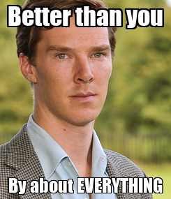 Poster: Better than you By about EVERYTHING