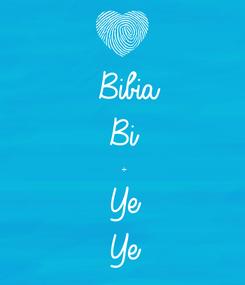 Poster:  Bibia  Bi ÷ Ye Ye