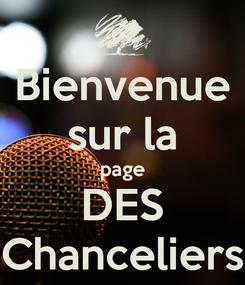 Poster: Bienvenue sur la page DES Chanceliers