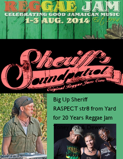 Poster: Big Up Sheriff RASPECT str8 from Yard for 20 Years Reggae Jam Toney Fiya & Dewey
