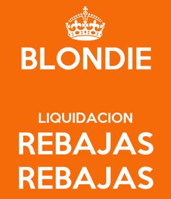 Poster: BLONDIE  LIQUIDACION REBAJAS REBAJAS