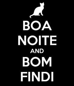 Poster: BOA NOITE AND BOM FINDI