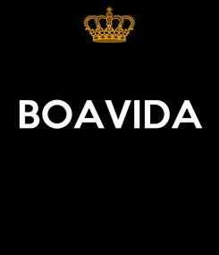 Poster:  BOAVIDA