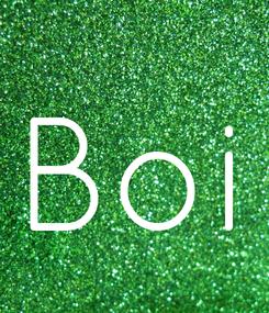 Poster: Boi