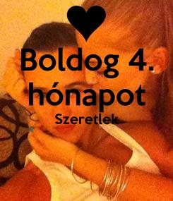 Poster: Boldog 4. hónapot Szeretlek