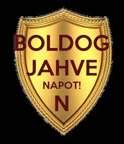 Poster: BOLDOG JAHVE NAPOT! N