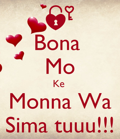 Poster: Bona  Mo Ke  Monna Wa Sima tuuu!!!