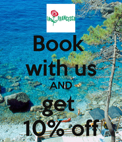 Poster: Book  with us AND get  10% off