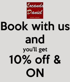 Poster: Book with us and you'll get 10% off & ON