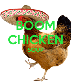 Poster: BOOM CHICKEN SOUP