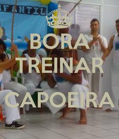 Poster: BORA TREINAR  CAPOEIRA