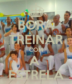 Poster: BORA TREINAR COM A  ESTRELA