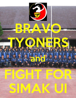 Poster: BRAVO TYONERS and FIGHT FOR SIMAK UI