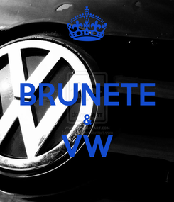 Poster:  BRUNETE & VW