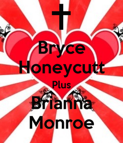 Poster: Bryce Honeycutt Plus Brianna Monroe