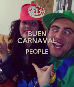 Poster: BUEN CARNAVAL PEOPLE