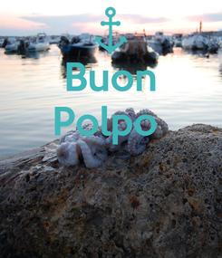 Poster: Buon Polpo
