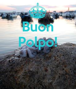 Poster: Buon Polpo!
