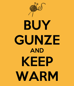 Poster: BUY GUNZE AND KEEP WARM