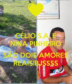 Poster: CÉLIO S.A. E NINA PINHEIRO   SÃO DOIS AMORES REAIS!BJSSSS