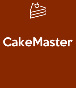 Poster:  CakeMaster