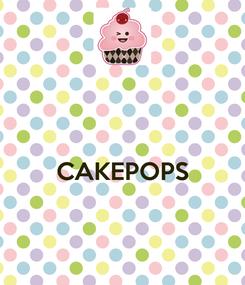 Poster:   CAKEPOPS
