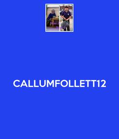 Poster:   CALLUMFOLLETT12