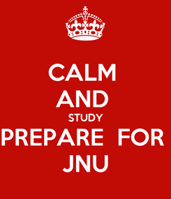 Poster: CALM  AND  STUDY PREPARE  FOR  JNU