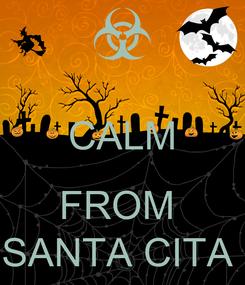 Poster:  CALM  FROM  SANTA CITA