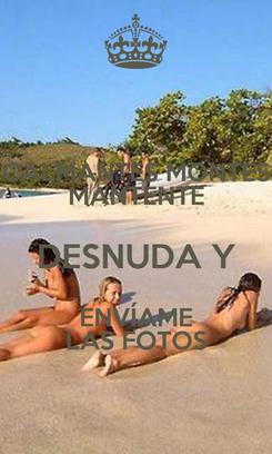 Poster: CALMANTES MONTES MANTENTE DESNUDA Y ENVÍAME LAS FOTOS