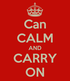 Poster: Can CALM AND CARRY ON