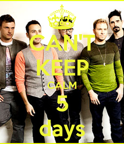 Poster: CAN'T KEEP CALM 5 days