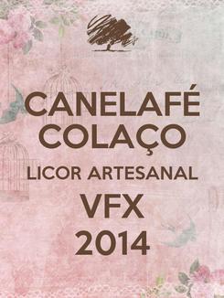 Poster: CANELAFÉ COLAÇO LICOR ARTESANAL VFX 2014