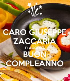 Poster: CARO GIUSEPPE ZACCARIA TI AUGURA BUON COMPLEANNO