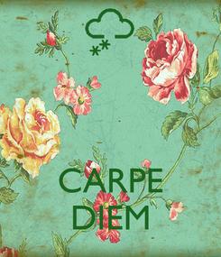 Poster:    CARPE DIEM