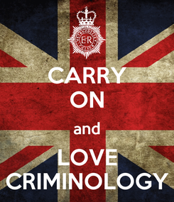 Poster: CARRY ON and LOVE CRIMINOLOGY