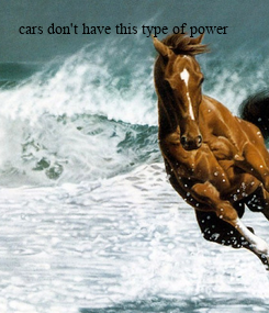 Poster: cars don't have this type of power