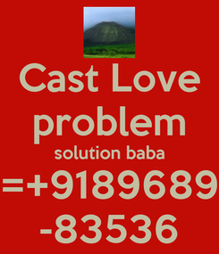 Poster: Cast Love problem solution baba =+9189689 -83536