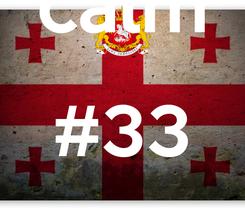 Poster: Ceep  calm #33