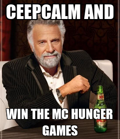 Poster: CEEPCALM AND WIN THE MC HUNGER GAMES