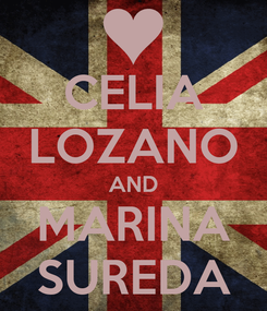 Poster: CELIA LOZANO AND MARINA SUREDA