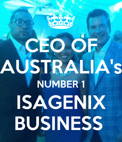 Poster: CEO OF AUSTRALIA's NUMBER 1 ISAGENIX BUSINESS