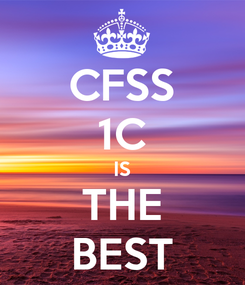 Poster: CFSS 1C IS THE BEST
