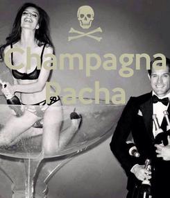 Poster: Champagna Pacha