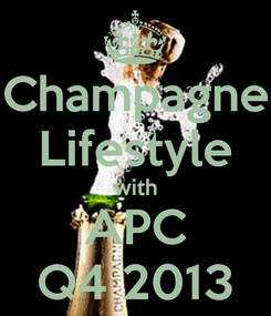 Poster: Champagne Lifestyle with APC Q4 2013