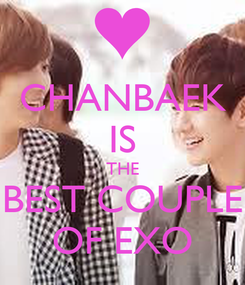 Poster: CHANBAEK IS THE BEST COUPLE OF EXO