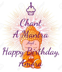 Poster: Chant A Mantra And Happy Birthday, Amora