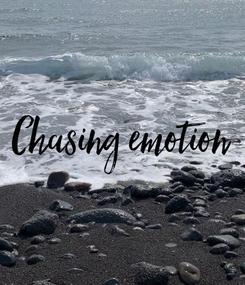 Poster: Chasing emotion
