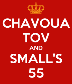 Poster: CHAVOUA TOV AND SMALL'S 55